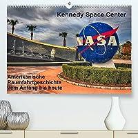 Kennedy Space Center (Premium, hochwertiger DIN A2 Wandkalender 2022, Kunstdruck in Hochglanz): Erlebnis Raumfahrt, von den Anfaengen bis heute (Monatskalender, 14 Seiten )