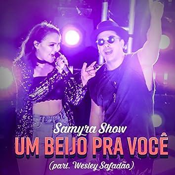 Um Beijo pra Você (feat. Wesley Safadão)
