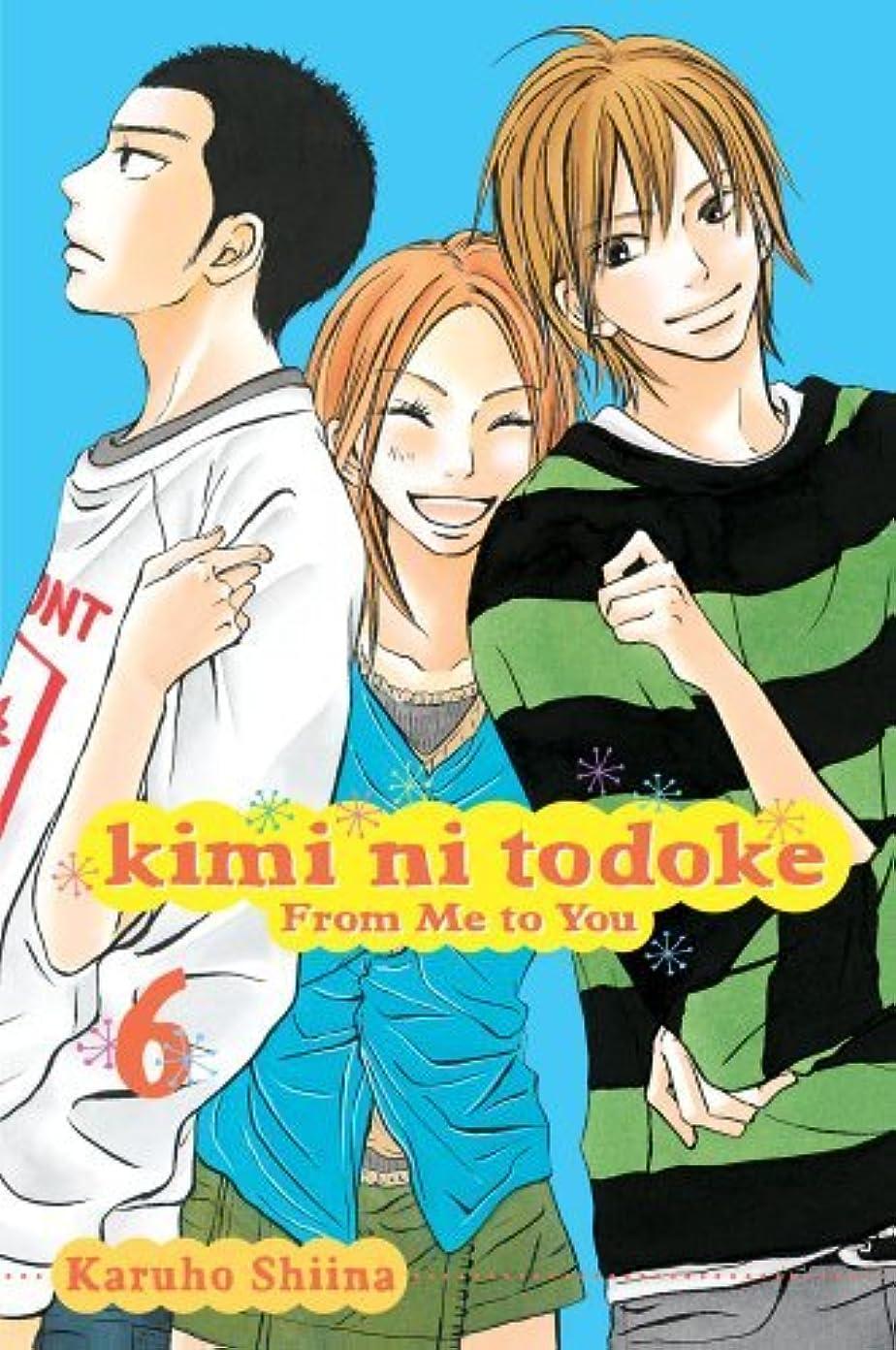組受け入れ予約Kimi ni Todoke: From Me to You, Vol. 6 (English Edition)