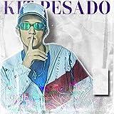 Kit Pesado [Explicit]