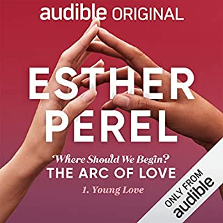 Ep. 1: Young Love (Esther Perel's Where Should We Begin?: The Arc of Love) copertina