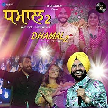 Dhamal 2