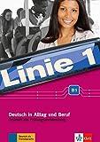 Linie 1 B1: Deutsch in Alltag und Beruf. Testheft mit Prüfungsvorbereitung und Audio-CD (Linie 1 / Deutsch in Alltag und Beruf)
