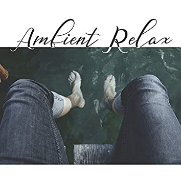 Ambient Relax – Classical Music, Ambient Relaxation, Calm Piano of Mozart