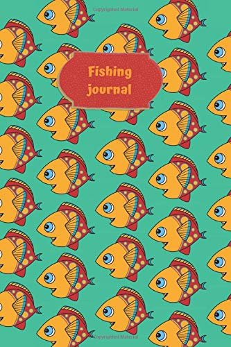 Fishing Journal: Fishing 6 X 9 inches 100 page logbook