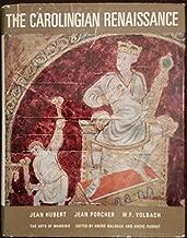 The Carolingian renaissance (The Arts of mankind)