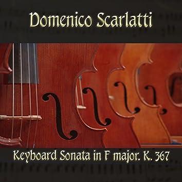 Domenico Scarlatti: Keyboard Sonata in F major, K. 367
