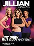 Hot Body, Healthy Mommy - Workout 3