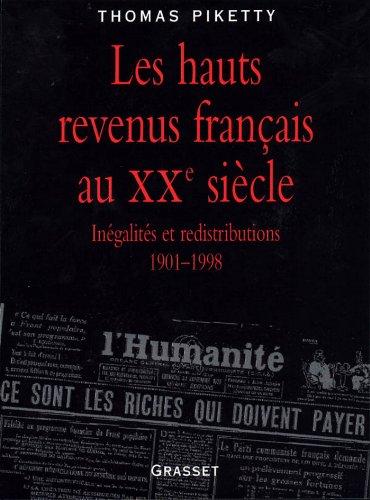 Les hauts revenus en France au XXème siècle (Documents Français)