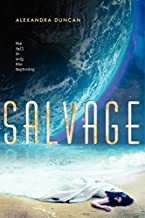 Salvage by Duncan, Alexandra(April 1, 2014) Hardcover