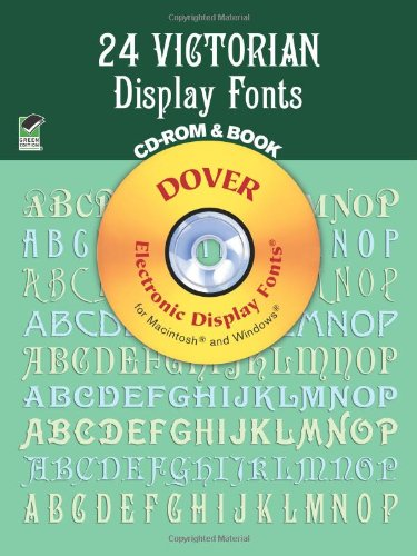 24 Victorian Display Fonts (Dover Electronic Display Fonts Series)
