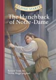 Classic Starts®: The Hunchback of Notre-Dame (Classic Starts® Series) (English Edition)