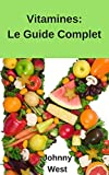 Des vitamines (French Edition)