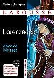Lorenzaccio (Petits Classiques Larousse)