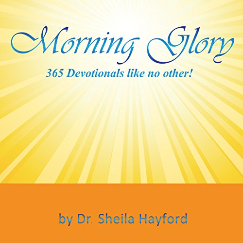 Morning Glory: 365 Devotionals Like No Other! Titelbild