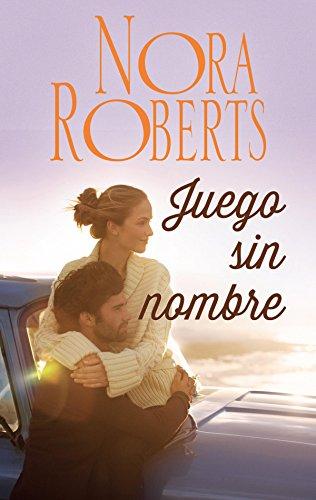 Juego sin nombre (Nora Roberts)