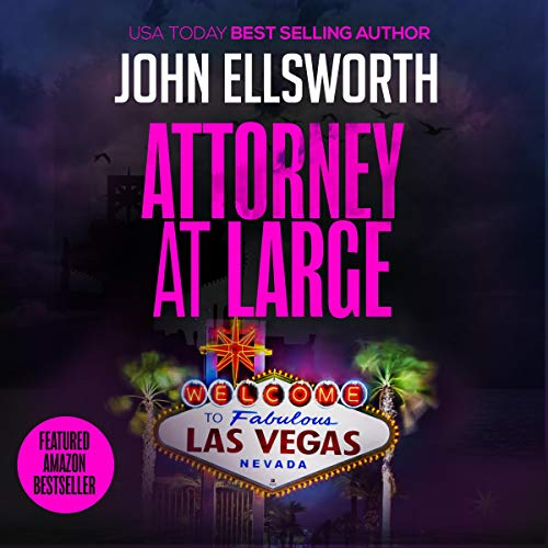 Attorney at Large: A Legal Thriller     Thaddeus Murfee Legal Thriller Series, Book 3              By:                                                                                                                                 John Ellsworth                               Narrated by:                                                                                                                                 Adam Verner                      Length: 8 hrs and 29 mins     Not rated yet     Overall 0.0