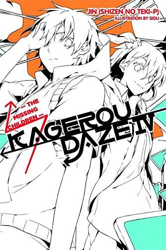 Kagerou Daze, Vol. 4 (light novel): The Missing Children