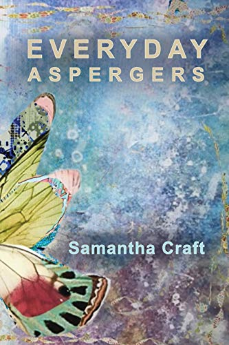 Everyday Aspergers: A Journey on the Autism Spectrum