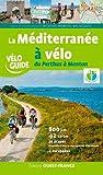 La Méditerranée à vélo, du Perthus à Menton