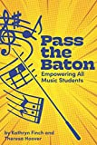 Best Batons - Pass the Baton: Empowering All Music Students Review