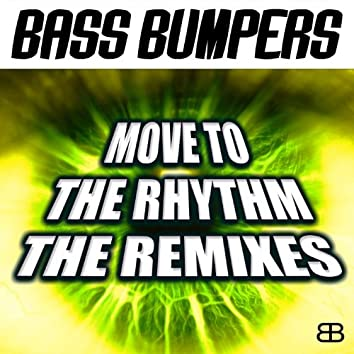 Move to the Rhythm (Remixes)