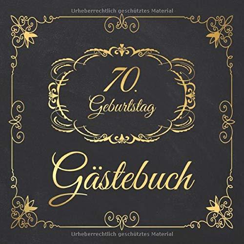 70. Geburtstag Gästebuch: 70 Jahre Edel nostalgisch Album Buch - Geschenkidee Zum Eintragen und zum...