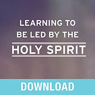 Learning to Be Led by the Holy Spirit cover art