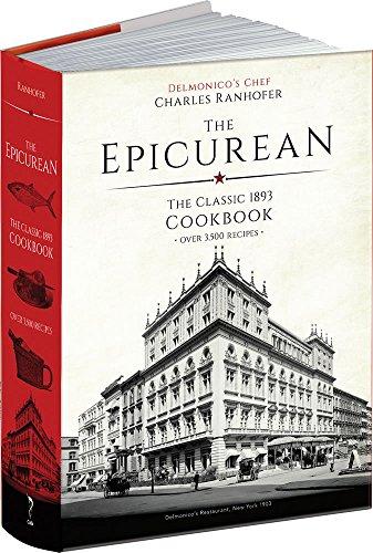 The Epicurean: The Classic 1893 Cookbook (Calla Editions)