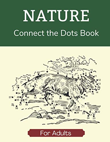 Nature Connect the Dots Book for Adults: Join the Dots Activity Book with Pictures of Animals, Trees and Mountains