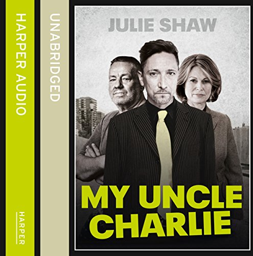 My Uncle Charlie (Tales of the Notorious Hudson Family, Book 2) audiobook cover art