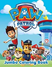 PAW Patrol Jumbo Coloring Book: Great Coloring Pages For Kids | Ages 3-7