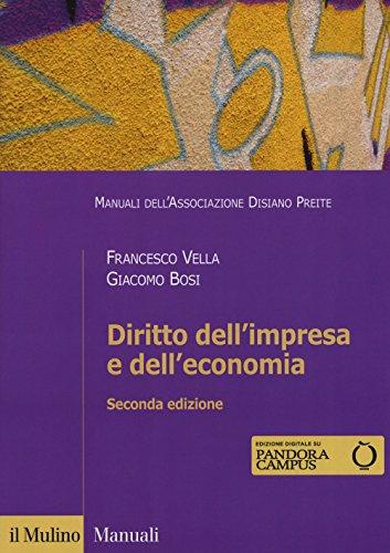 Diritto dell'impresa e dell'economia. Con ebook