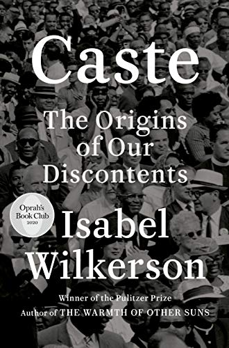 Caste (Oprah's Book Club): The O...