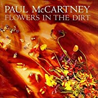 Flowers in the Dirt by Paul Mccartney (1990-10-25)