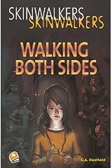 Walking Both Sides (Skinwalkers) Paperback