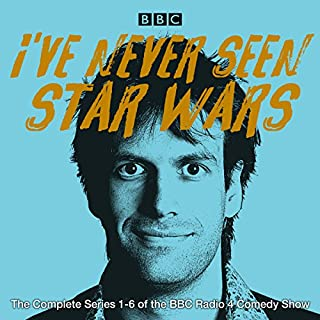 I've Never Seen Star Wars: The Complete Series 1-6     The BBC Radio 4 Comedy Show              By:                                                                                                                                 Marcus Brigstocke                               Narrated by:                                                                                                                                 full cast,                                                                                        Marcus Brigstocke                      Length: 16 hrs and 37 mins     38 ratings     Overall 4.7