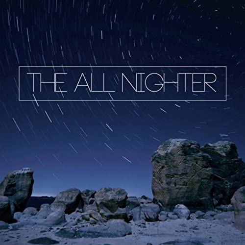 The All Nighter