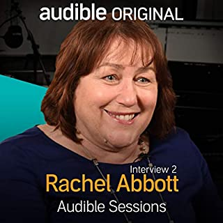 Rachel Abbott - March 2017     Audible Sessions: FREE exclusive interview              By:                                                                                                                                 Robin Morgan                               Narrated by:                                                                                                                                 Rachel Abbott                      Length: 14 mins     9 ratings     Overall 4.7
