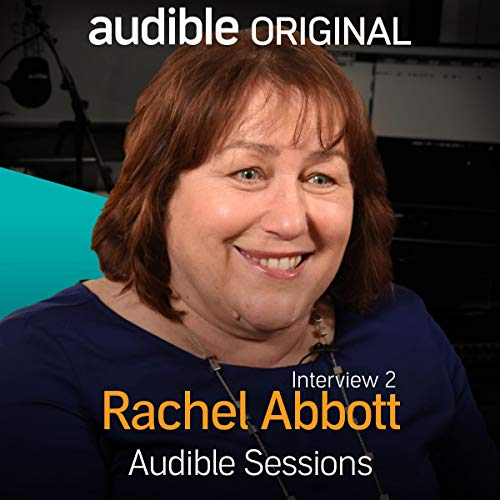 Rachel Abbott - March 2017     Audible Sessions: FREE exclusive interview              By:                                                                                                                                 Robin Morgan                               Narrated by:                                                                                                                                 Rachel Abbott                      Length: 14 mins     9 ratings     Overall 4.6