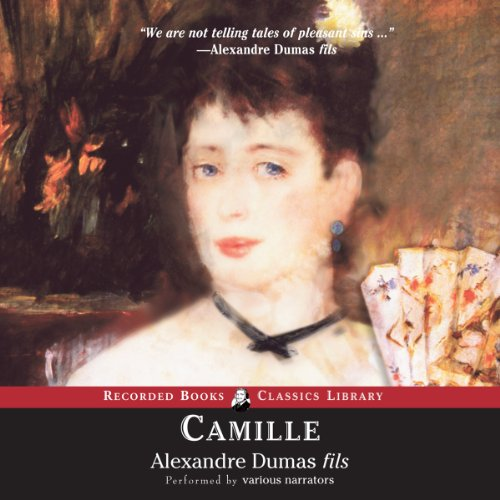 Camille Audiobook By Alexandre Dumas fils cover art