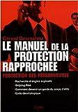 Le manuel de la protection rapprochée