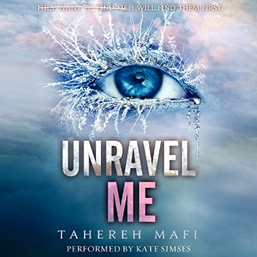 Unravel Me     Shatter Me, Book 2              By:                                                                                                                                 Tahereh Mafi                               Narrated by:                                                                                                                                 Kate Simses                      Length: 11 hrs and 53 mins     3 ratings     Overall 4.7