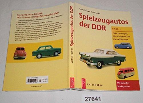 Bestell.Nr. 927641 Spielzeugautos der DDR, Band 1: Pkw - Rennwagen - Kleintransporter