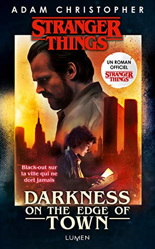 Stranger Things - Darkness on the Edge of Town - version française