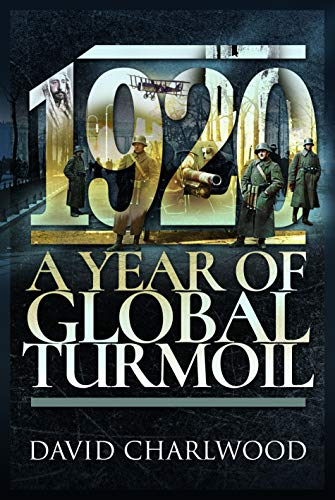 Image of 1920 A Year of Global Turmoil