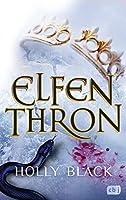ELFENTHRON: Die Elfenkrone-Reihe 03 - Ein unwiderstehliches Fantasy-Epos