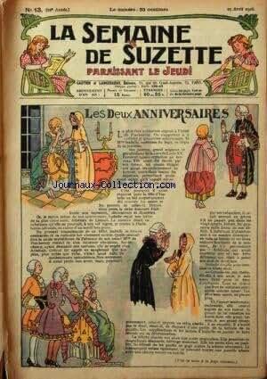 SEMAINE DE SUZETTE (LA) [No 13] du 29/04/1926 - LES DEUX ANNIVERSAIRES - BECASSINE - SON ONCLE ET LEURS AMIS