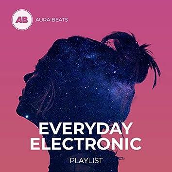Everyday Electronic Playlist