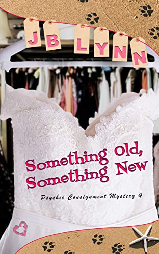 Something Old, Something New (Psychic Consignment Mystery Book 4) by [JB Lynn, Parisa Zolfaghari]